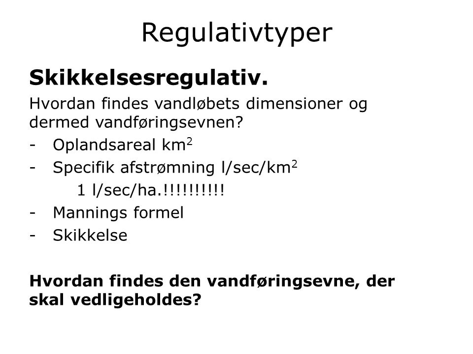 Regulativtyper Skikkelsesregulativ.