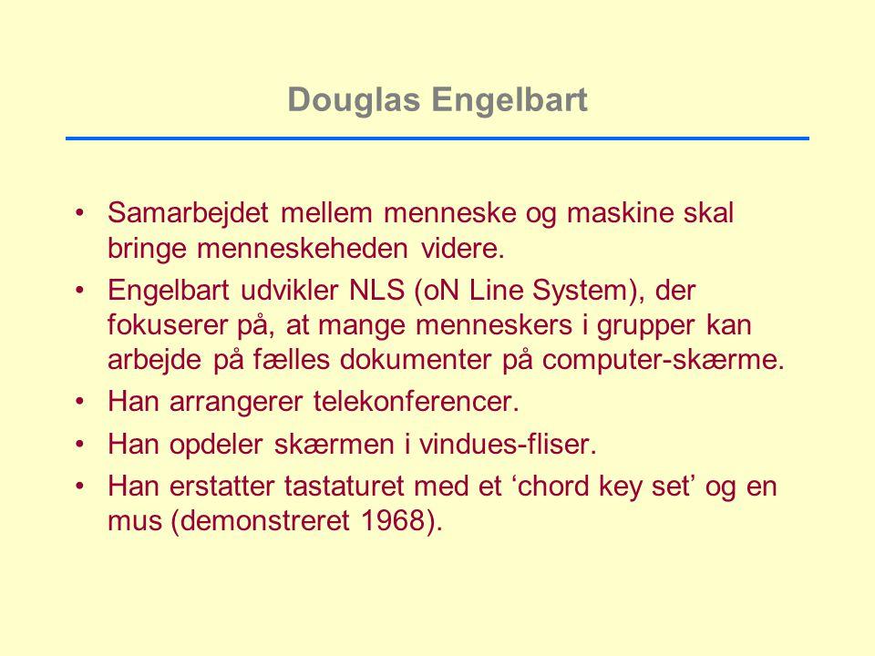 Douglas Engelbart Samarbejdet mellem menneske og maskine skal bringe menneskeheden videre.