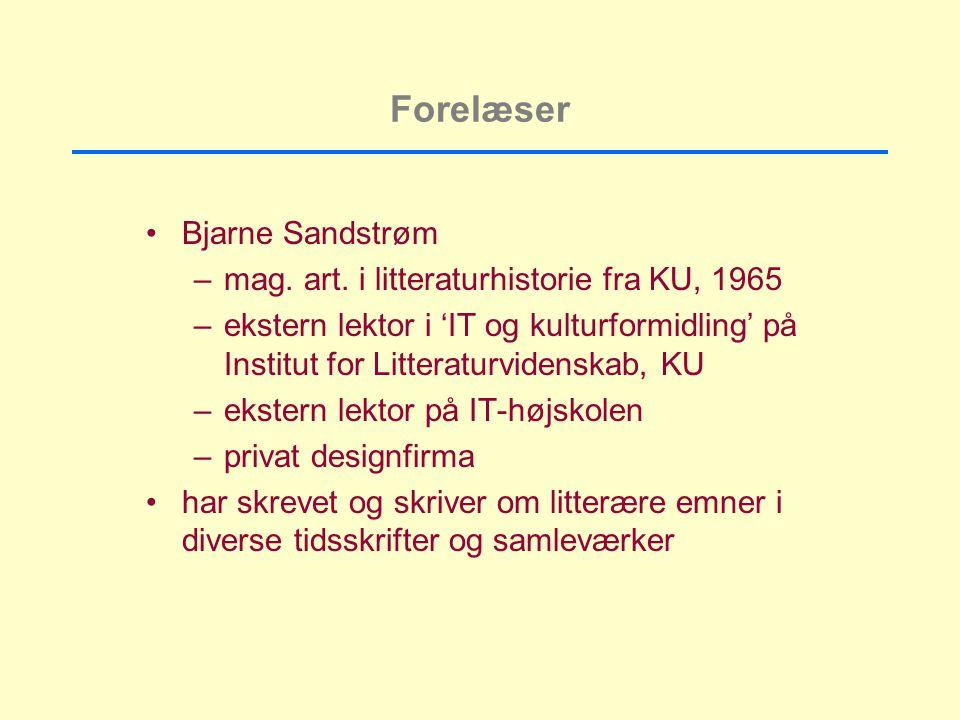 Forelæser Bjarne Sandstrøm –mag. art.