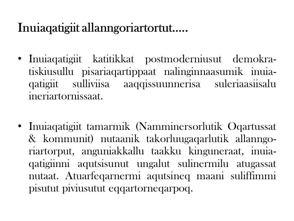 Inuiaqatigiit allanngoriartortut…..