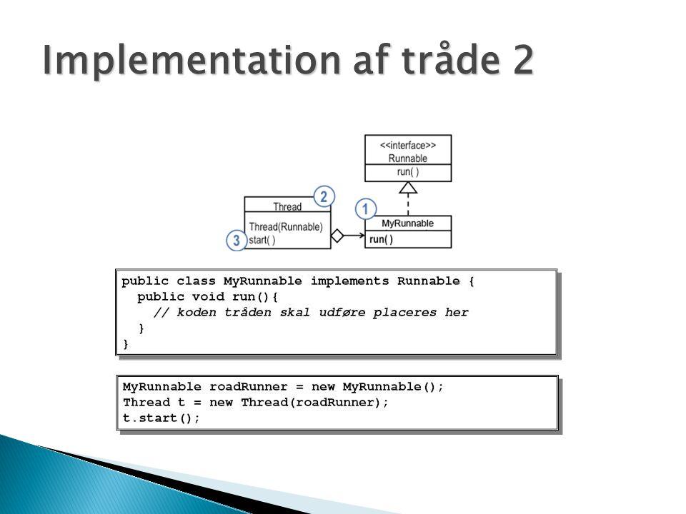 Implementation af tråde 2