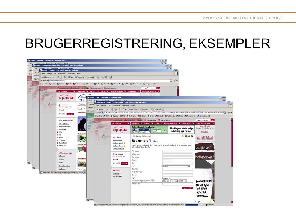 ANALYSE AF WEBADFÆRD | F2003 BRUGERREGISTRERING, EKSEMPLER