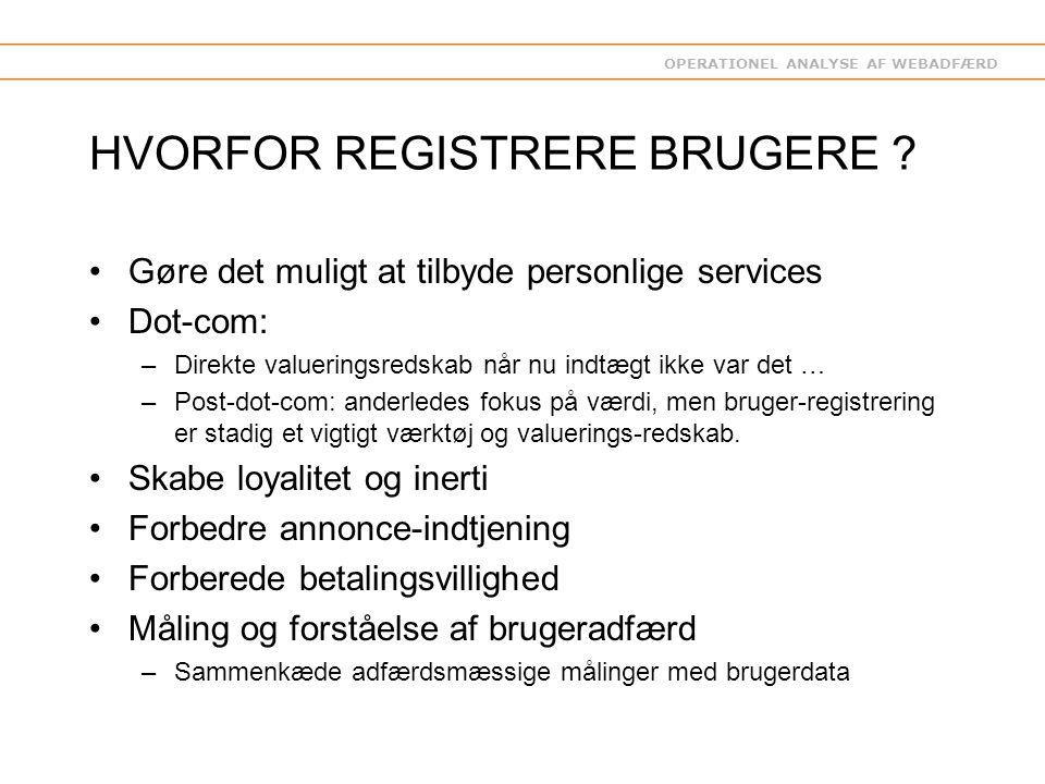 OPERATIONEL ANALYSE AF WEBADFÆRD HVORFOR REGISTRERE BRUGERE .