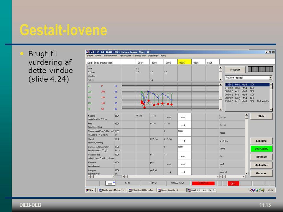 DIEB-DEB11.13 Gestalt-lovene Brugt til vurdering af dette vindue (slide 4.24)