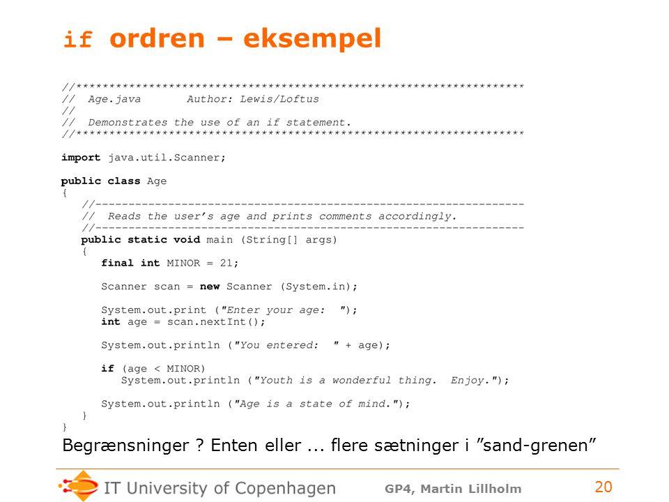 GP4, Martin Lillholm 20 if ordren – eksempel Begrænsninger .
