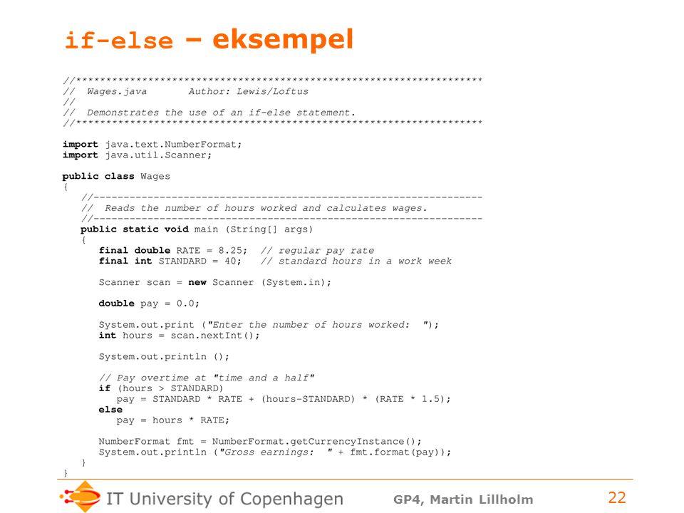 GP4, Martin Lillholm 22 if-else – eksempel