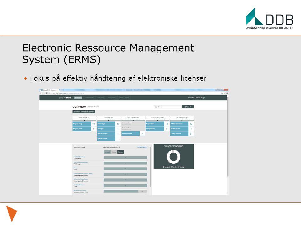 Electronic Ressource Management System (ERMS) Fokus på effektiv håndtering af elektroniske licenser