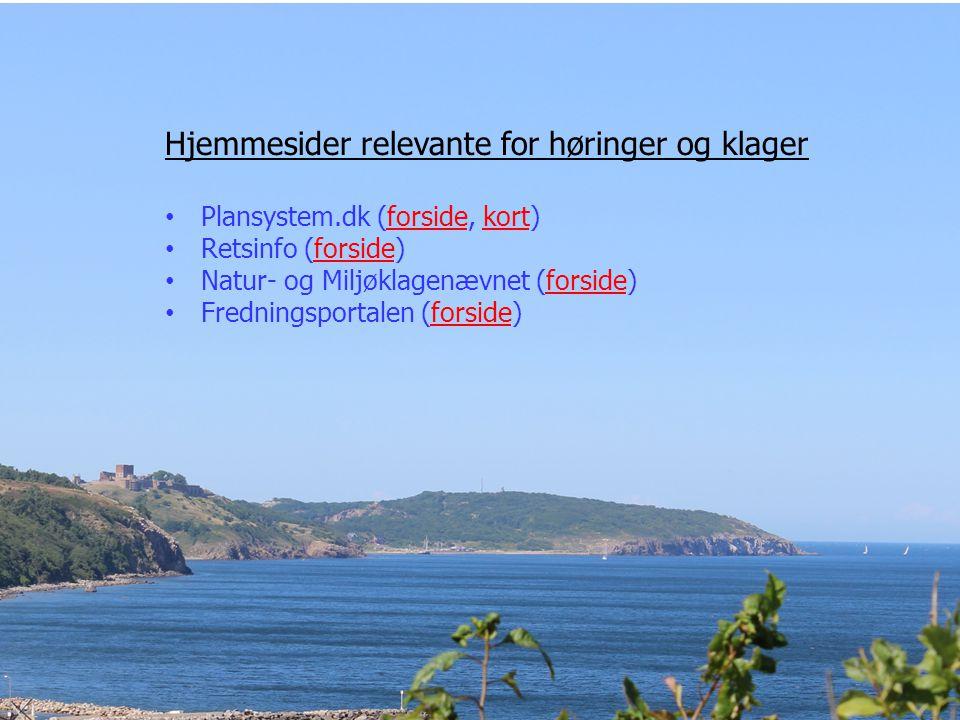 Hjemmesider relevante for høringer og klager Plansystem.dk (forside, kort)forsidekort Retsinfo (forside)forside Natur- og Miljøklagenævnet (forside)forside Fredningsportalen (forside)forside