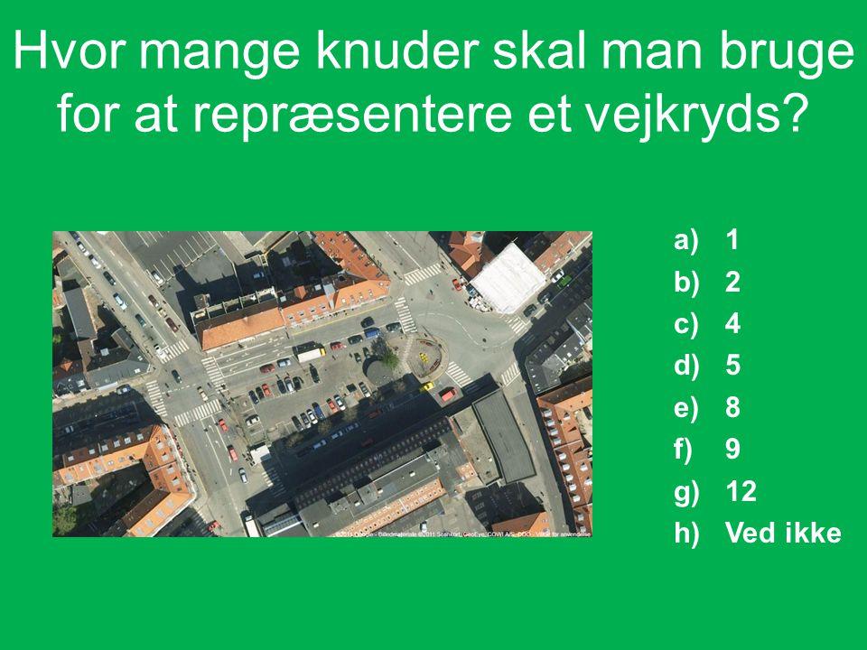 Hvor mange knuder skal man bruge for at repræsentere et vejkryds.