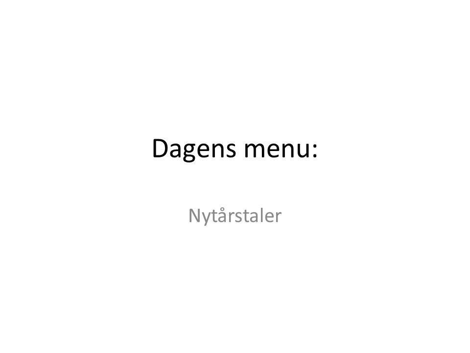 Dagens menu: Nytårstaler