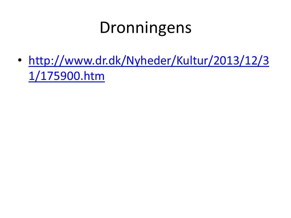 Dronningens http://www.dr.dk/Nyheder/Kultur/2013/12/3 1/175900.htm http://www.dr.dk/Nyheder/Kultur/2013/12/3 1/175900.htm