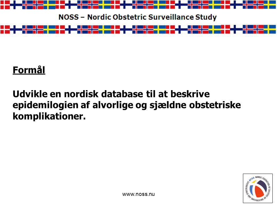 www.noss.nu Udvikle en nordisk database til at beskrive epidemilogien af alvorlige og sjældne obstetriske komplikationer.