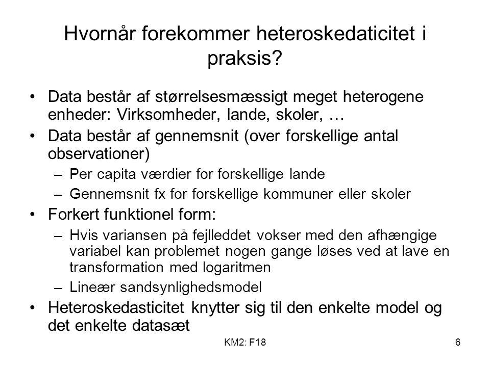 KM2: F186 Hvornår forekommer heteroskedaticitet i praksis.