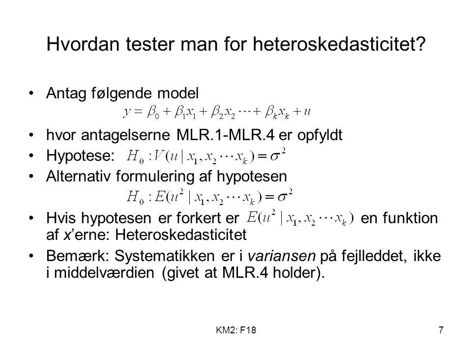 KM2: F187 Hvordan tester man for heteroskedasticitet.
