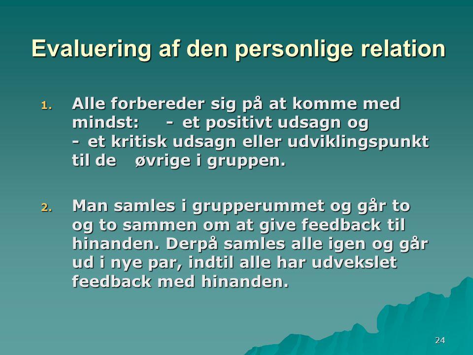 24 Evaluering af den personlige relation 1.