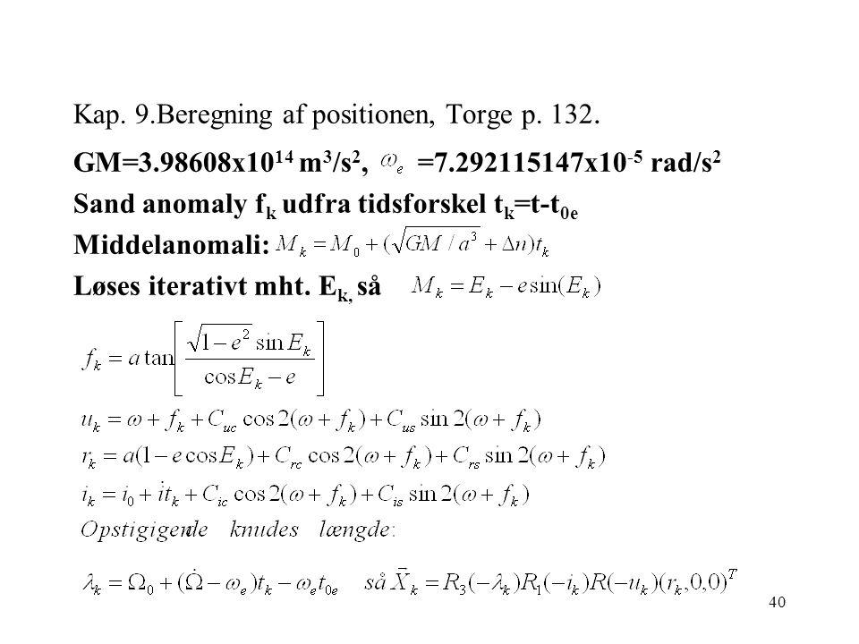 40 Kap. 9.Beregning af positionen, Torge p. 132.