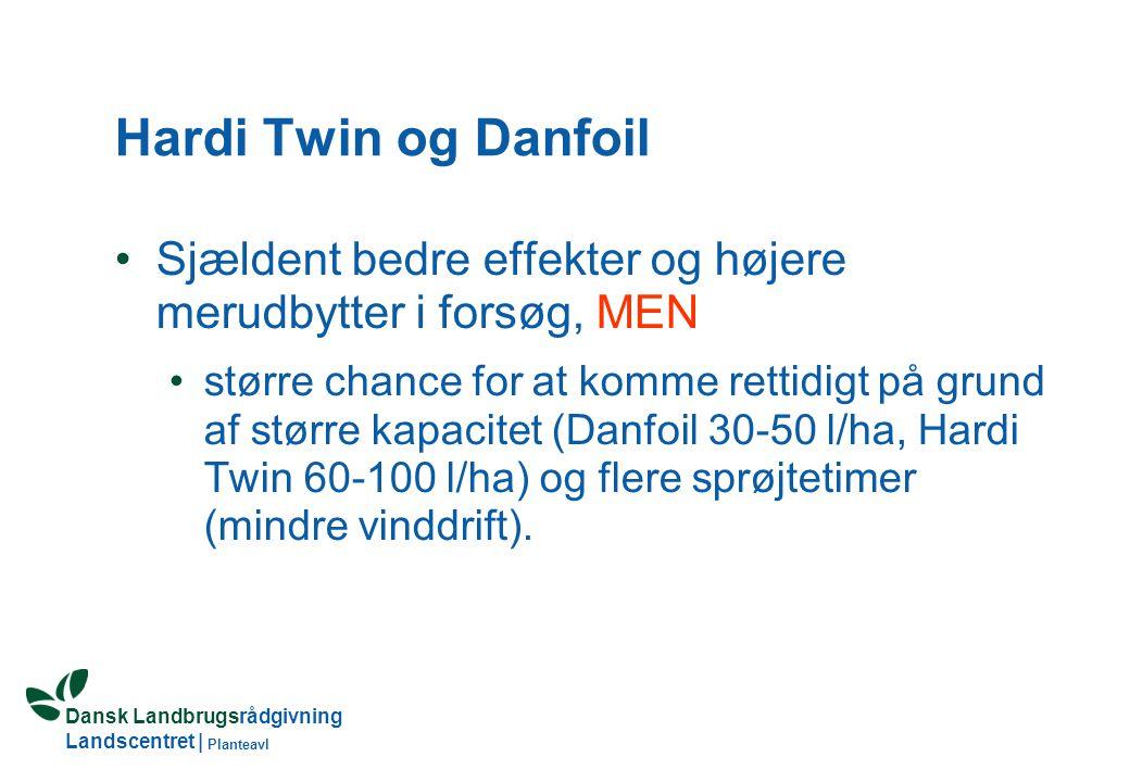 Dansk Landbrugsrådgivning Landscentret | Planteavl Hardi Twin og Danfoil Sjældent bedre effekter og højere merudbytter i forsøg, MEN større chance for at komme rettidigt på grund af større kapacitet (Danfoil 30-50 l/ha, Hardi Twin 60-100 l/ha) og flere sprøjtetimer (mindre vinddrift).
