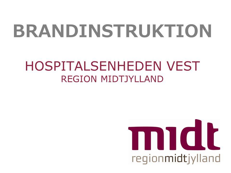 BRANDINSTRUKTION HOSPITALSENHEDEN VEST REGION MIDTJYLLAND