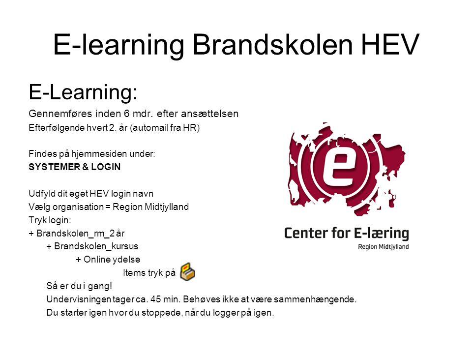 E-learning Brandskolen HEV E-Learning: Gennemføres inden 6 mdr.