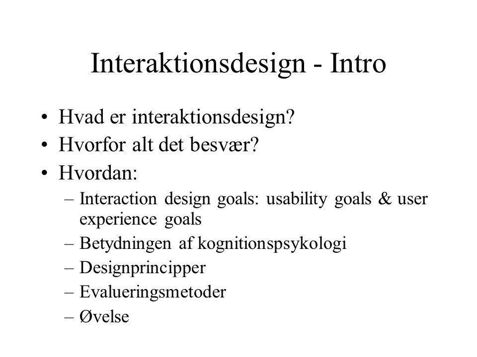 Interaktionsdesign - Intro Hvad er interaktionsdesign.