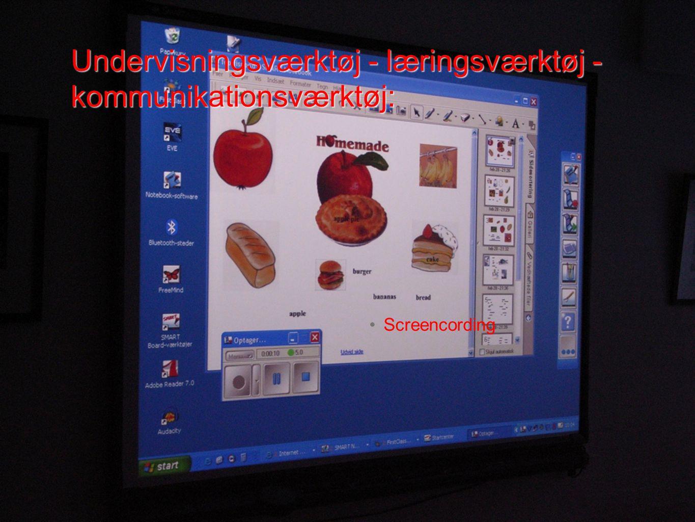 Undervisningsværktøj - læringsværktøj - kommunikationsværktøj: Screencording