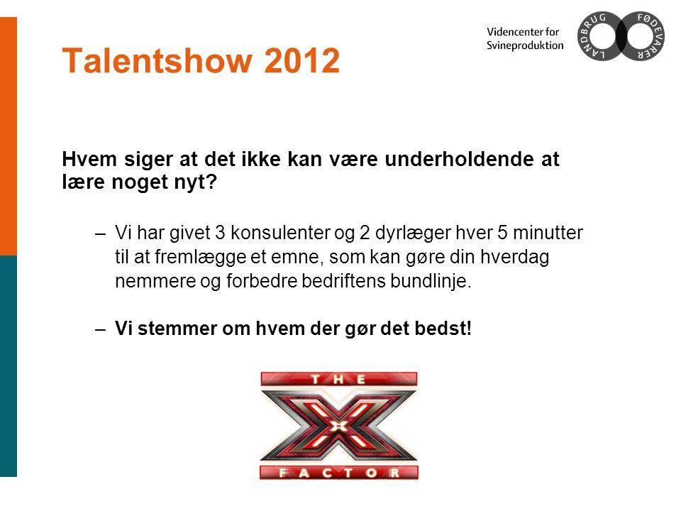 Talentshow 2012 Hvem siger at det ikke kan være underholdende at lære noget nyt.
