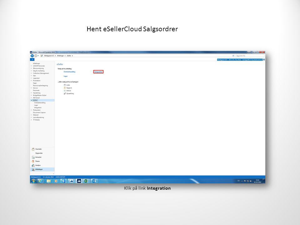 Hent eSellerCloud Salgsordrer Klik på link Integration