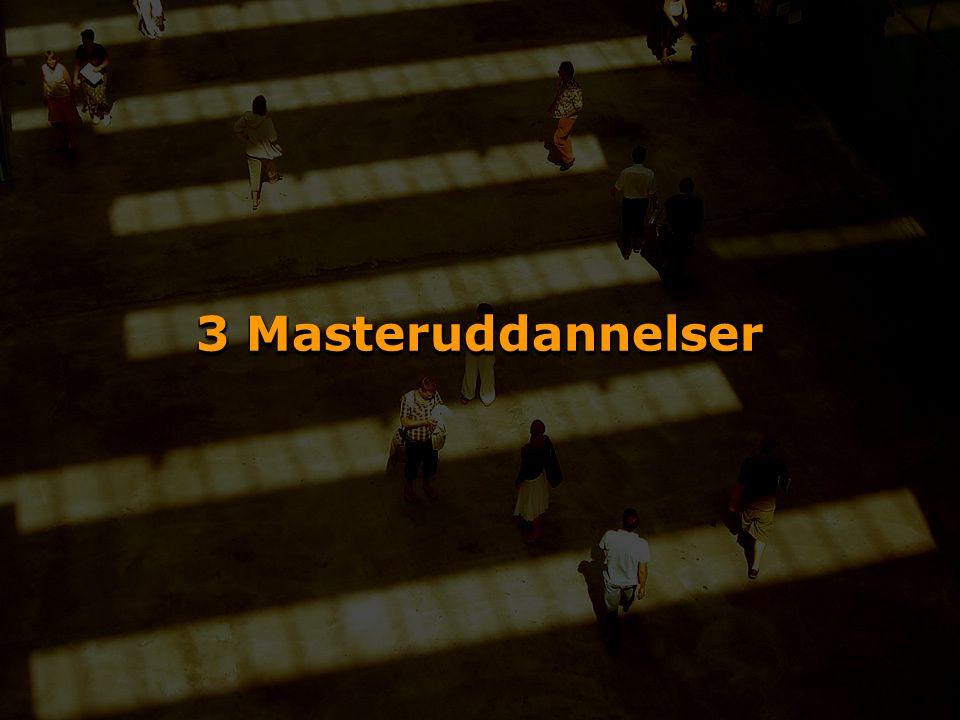 3 Masteruddannelser