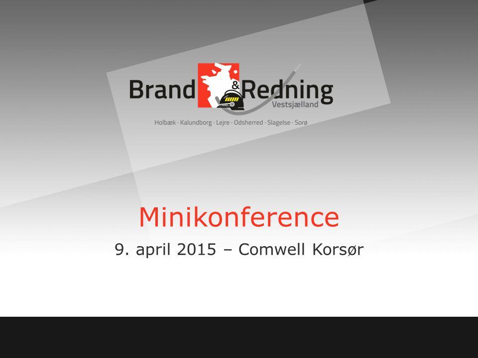 Minikonference 9. april 2015 – Comwell Korsør