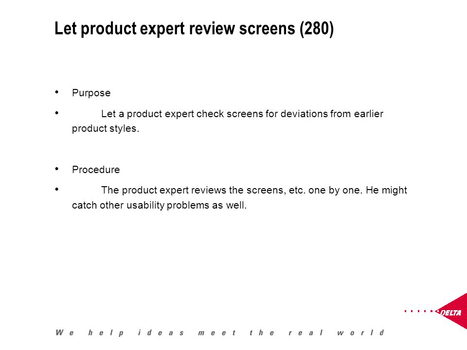 Let product expert review screens (280) Purpose Let a product expert check screens for deviations from earlier product styles.