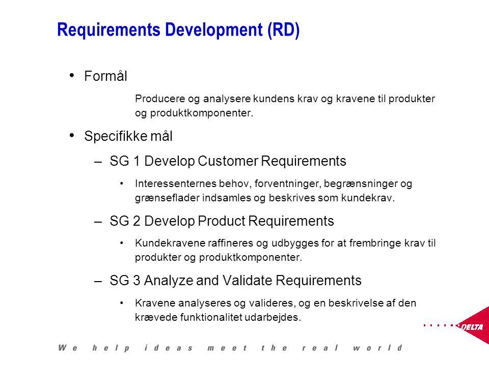 Requirements Development (RD) Formål Producere og analysere kundens krav og kravene til produkter og produktkomponenter.