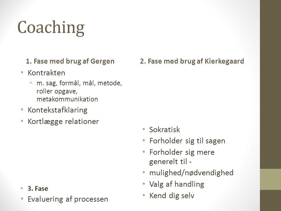 Coaching 1. Fase med brug af Gergen Kontrakten m.