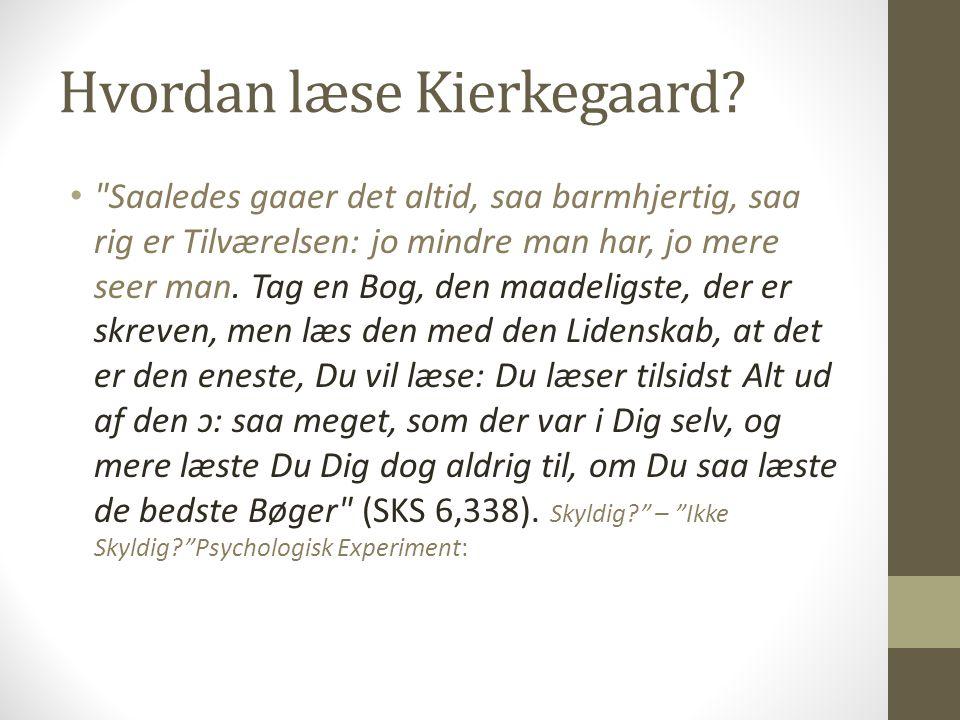 Hvordan læse Kierkegaard.