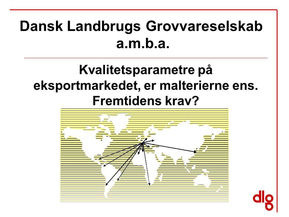 Dansk Landbrugs Grovvareselskab a.m.b.a. Kvalitetsparametre på eksportmarkedet, er malterierne ens.