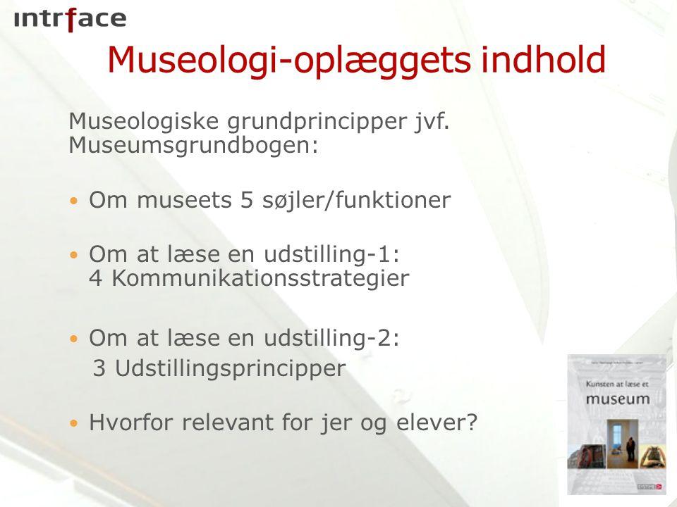 Museologiske grundprincipper jvf.