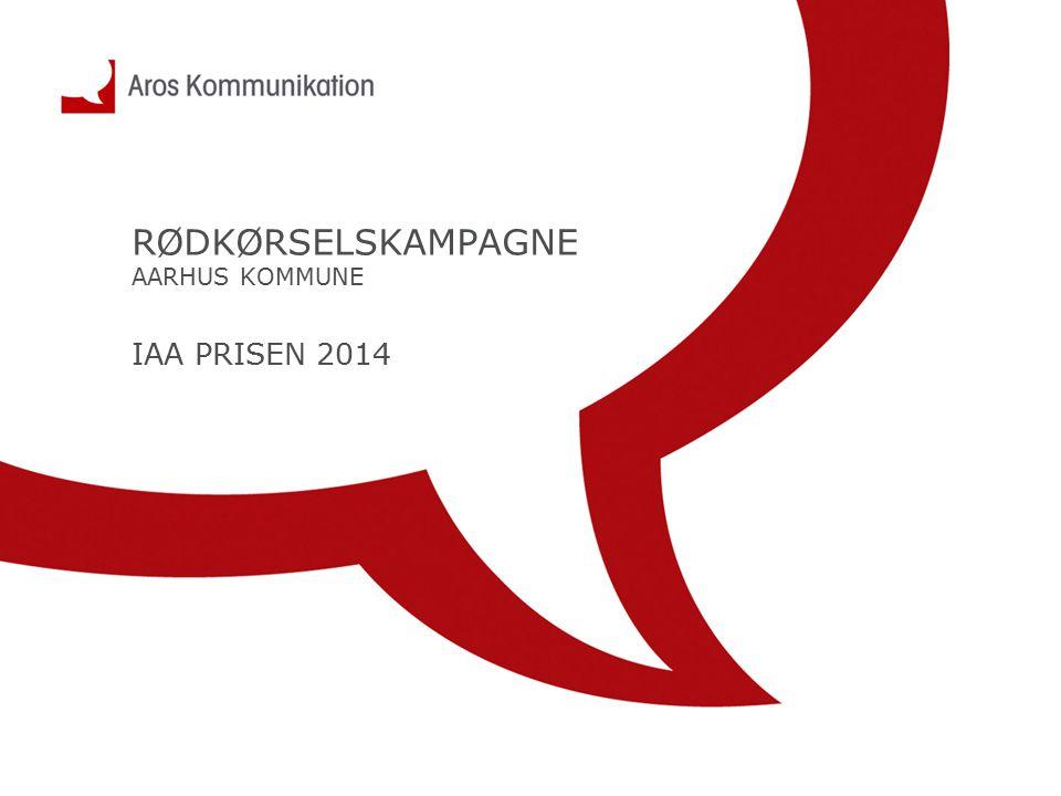 RØDKØRSELSKAMPAGNE AARHUS KOMMUNE IAA PRISEN 2014