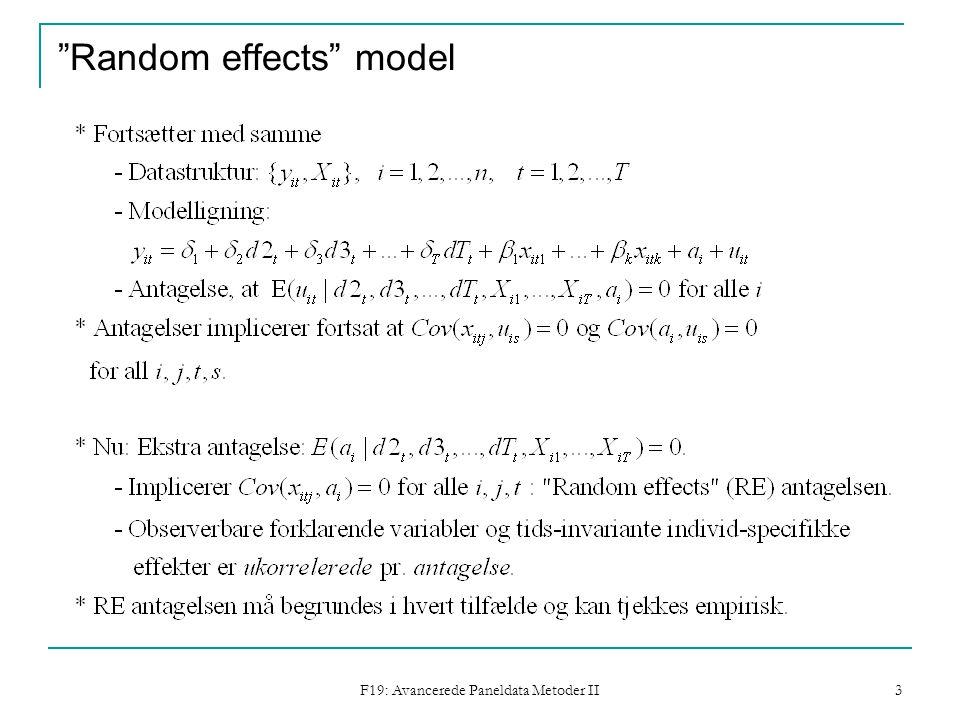 F19: Avancerede Paneldata Metoder II 3 Random effects model