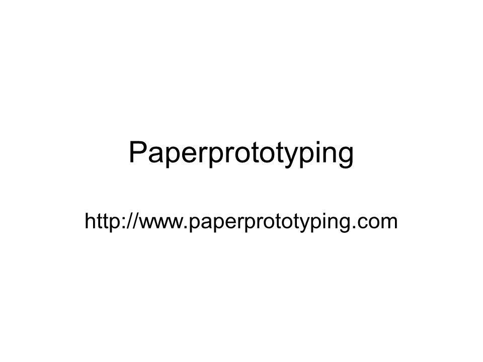 Paperprototyping http://www.paperprototyping.com
