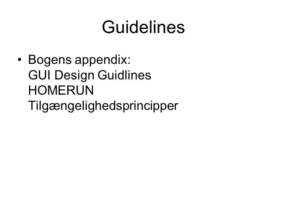 Guidelines Bogens appendix: GUI Design Guidlines HOMERUN Tilgængelighedsprincipper