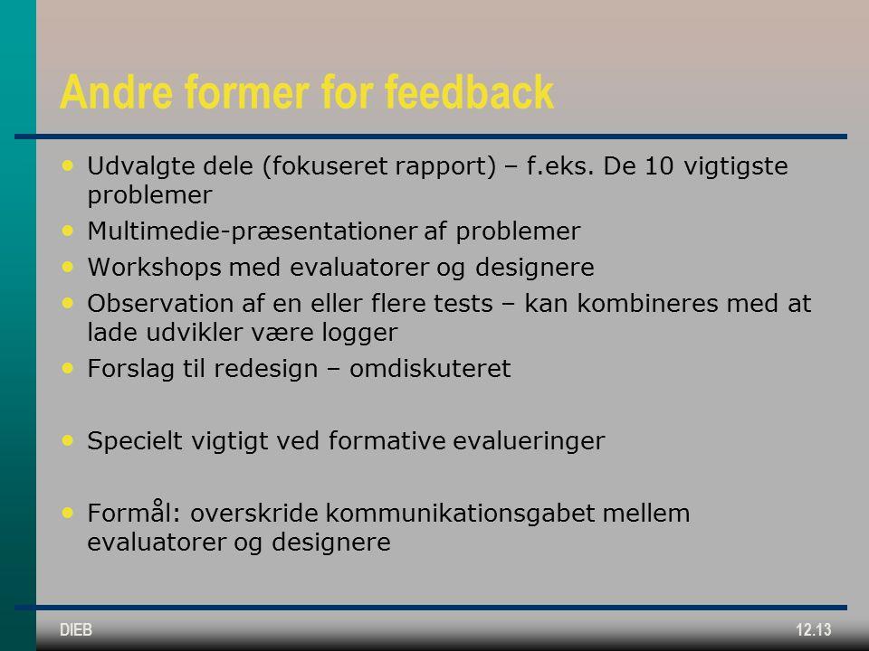 DIEB12.13 Andre former for feedback Udvalgte dele (fokuseret rapport) – f.eks.