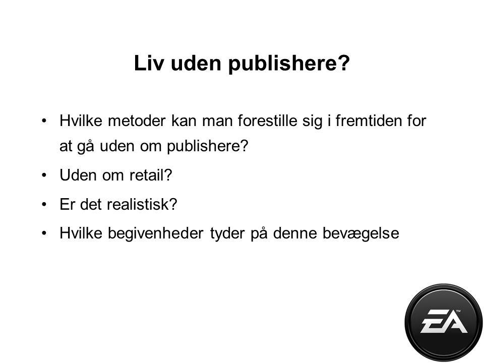 Liv uden publishere.