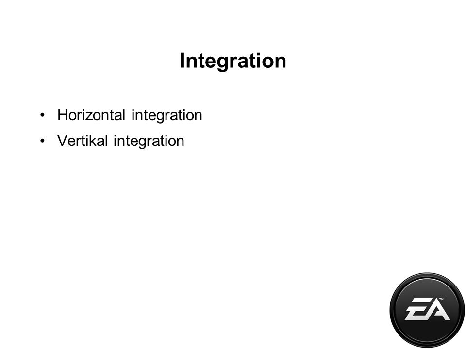 Integration Horizontal integration Vertikal integration