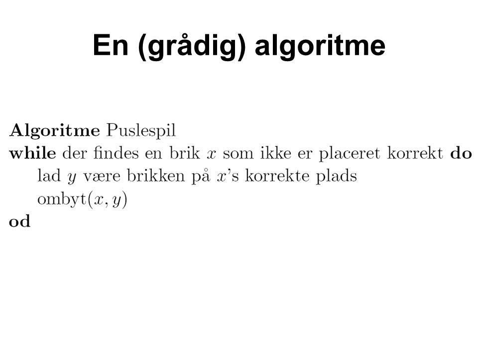 En (grådig) algoritme
