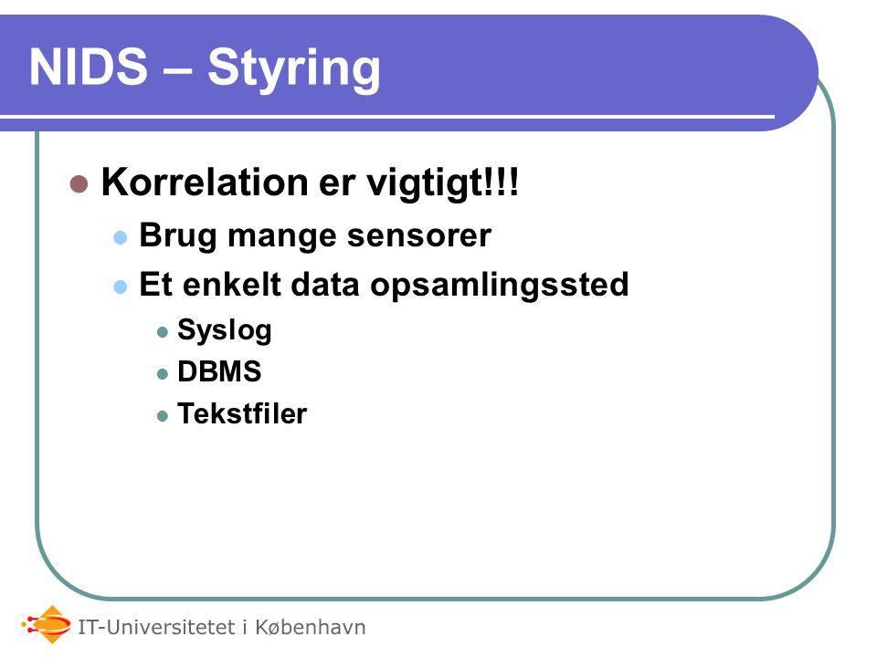 NIDS – Styring Korrelation er vigtigt!!.