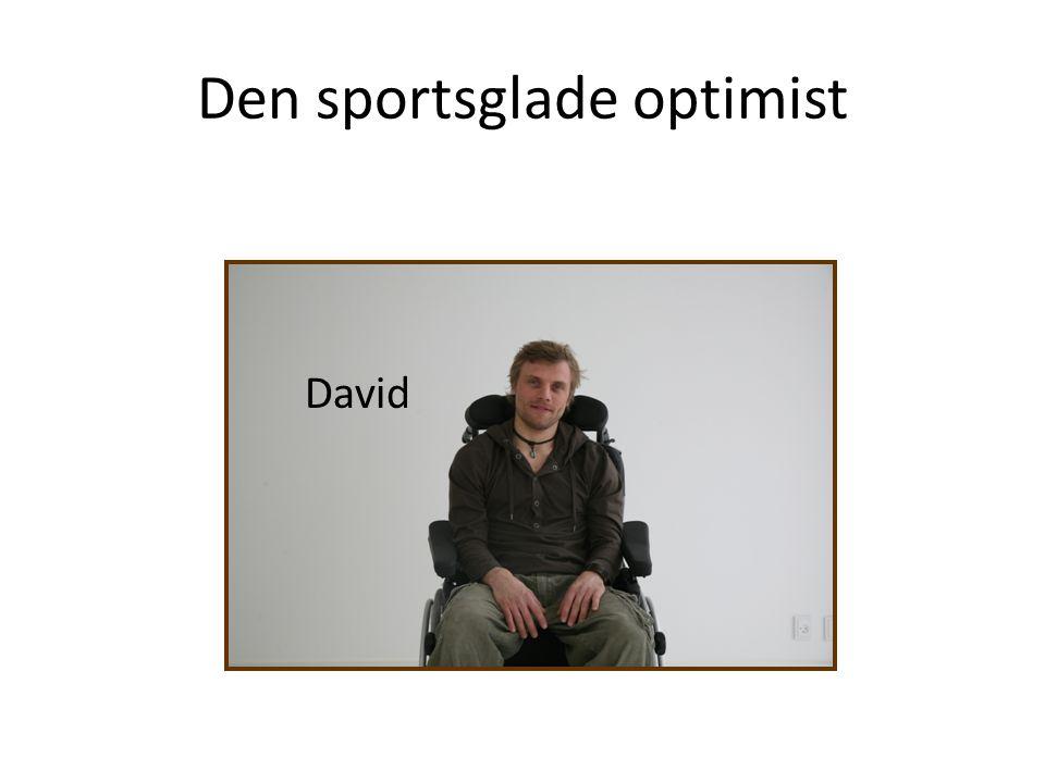 Den sportsglade optimist David