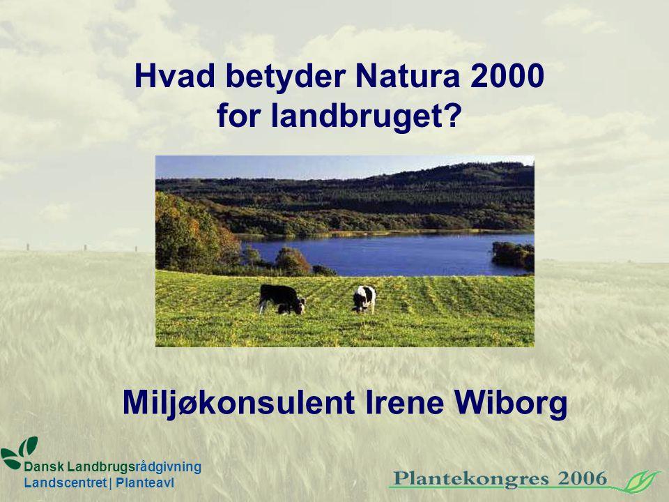 Hvad betyder Natura 2000 for landbruget.