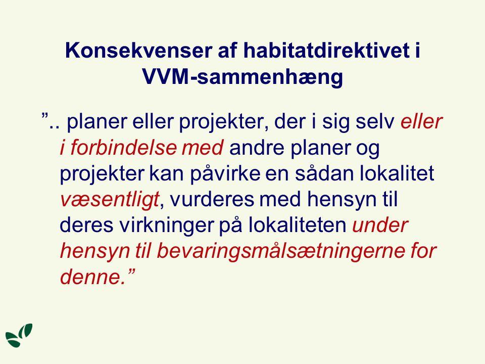 Konsekvenser af habitatdirektivet i VVM-sammenhæng ..
