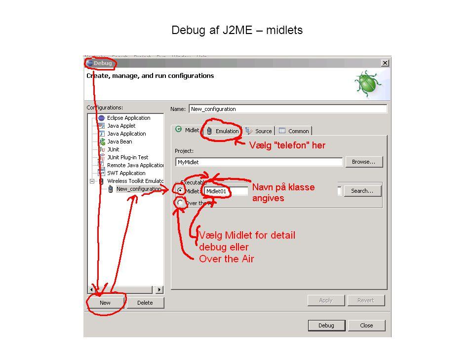 Debug af J2ME – midlets