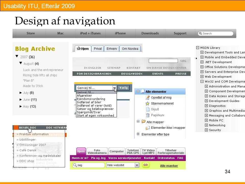 Usability ITU, Efterår 2009 34 Design af navigation