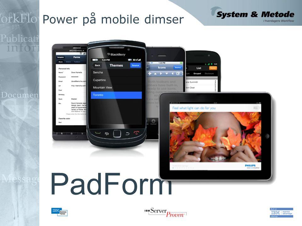 Power på mobile dimser PadForm